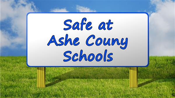 Safe at Ashe County Schools