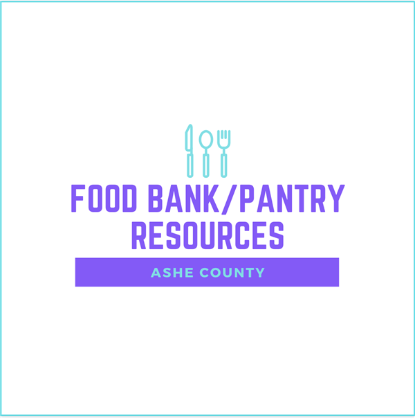 Click Here for Ashe County Food Bank/Pantry Resources
