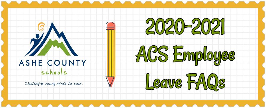 Attention Staff - 2020-2021 Employee Leave FAQs