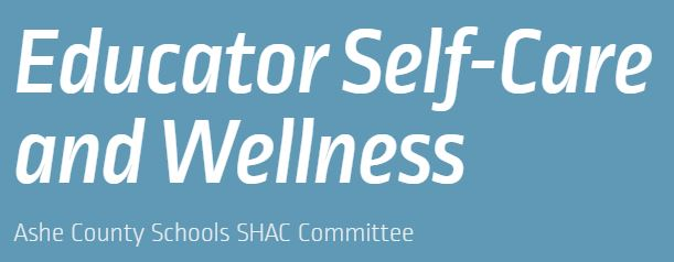 Educator Self-Care and Wellness