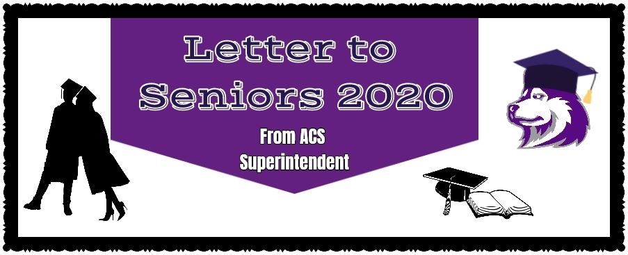 A Letter to the Senior Class of 2020 from the Superintendent