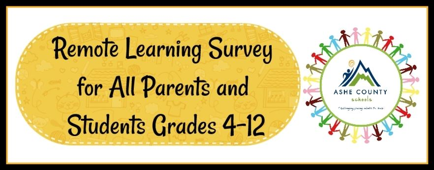 Remote Learning Survey for All Parents & Students (Grades 4-12)