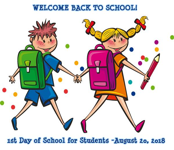 1st Day of School for Students - August 20, 2018
