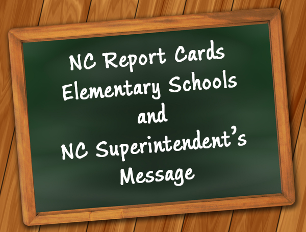 State Superintendents NC Report Cards - Elementay Schools